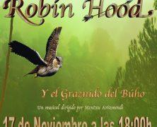 """ABENIN presenta el musical benéfico """"Robin Hood y el graznido del Búho"""""""